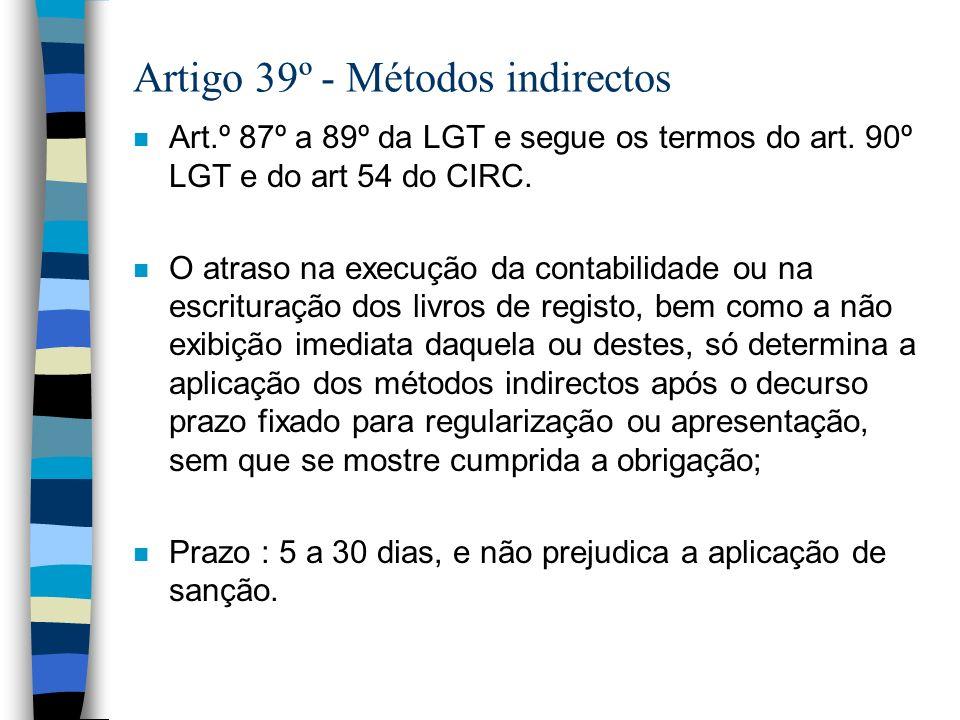 Artigo 39º - Métodos indirectos