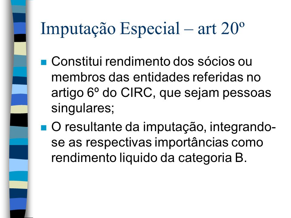 Imputação Especial – art 20º