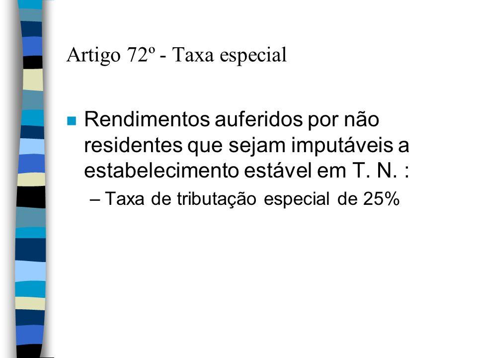 Artigo 72º - Taxa especial