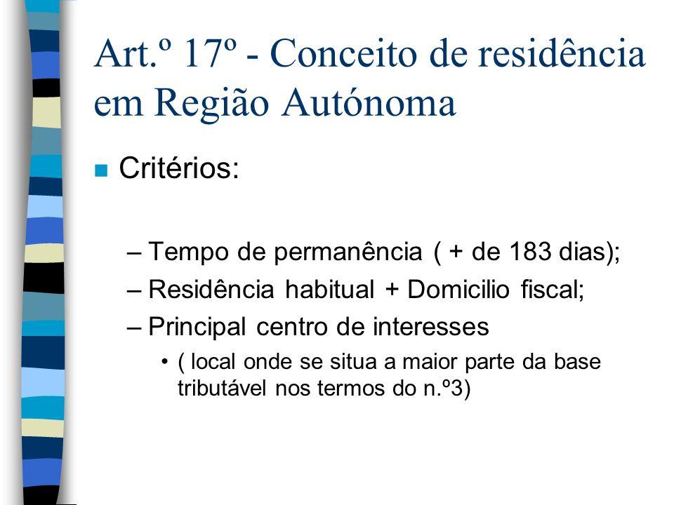Art.º 17º - Conceito de residência em Região Autónoma