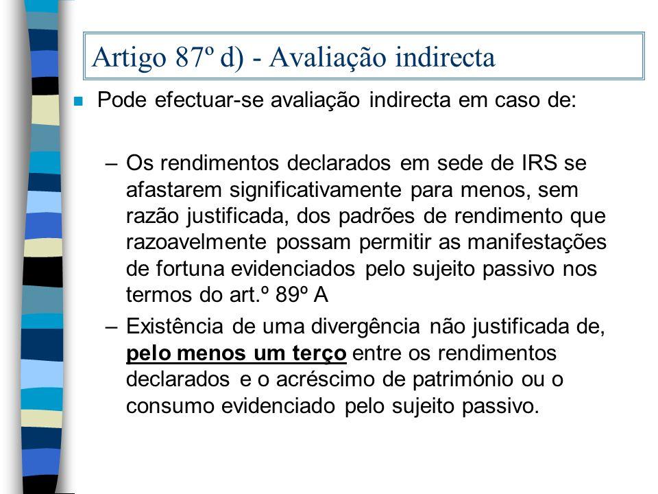 Artigo 87º d) - Avaliação indirecta