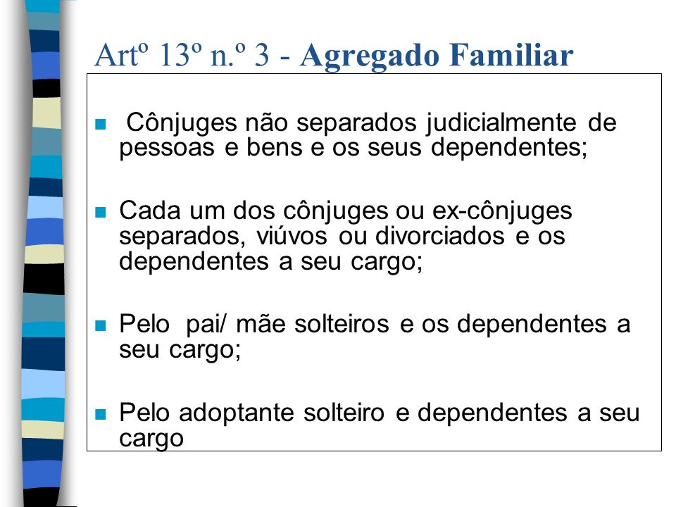 Artº 13º n.º 3 - Agregado Familiar