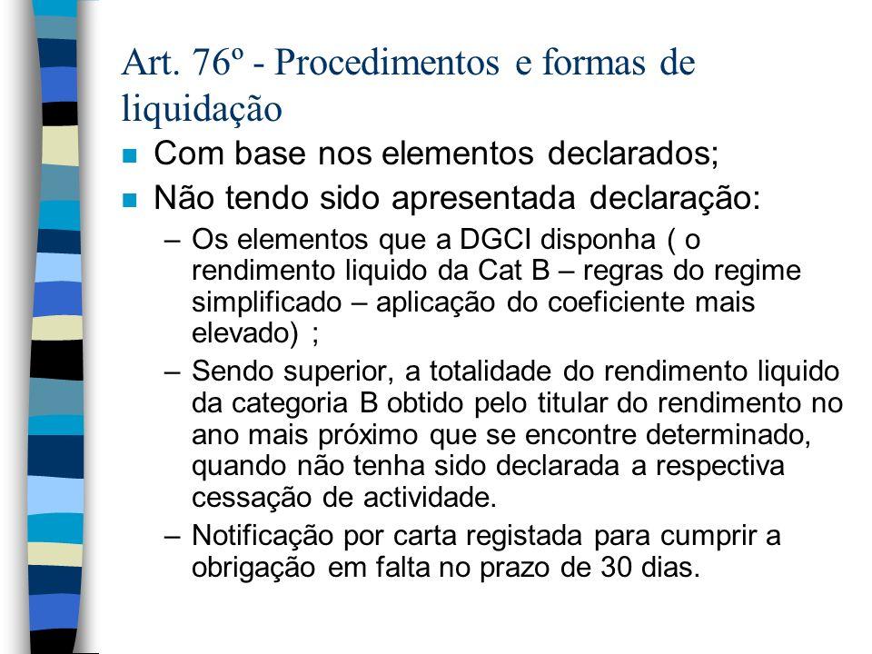 Art. 76º - Procedimentos e formas de liquidação