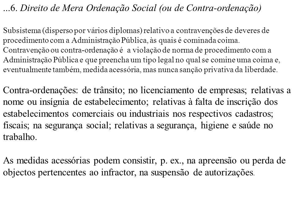 ...6. Direito de Mera Ordenação Social (ou de Contra-ordenação)