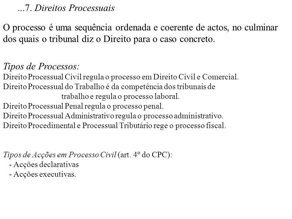 ...7. Direitos Processuais