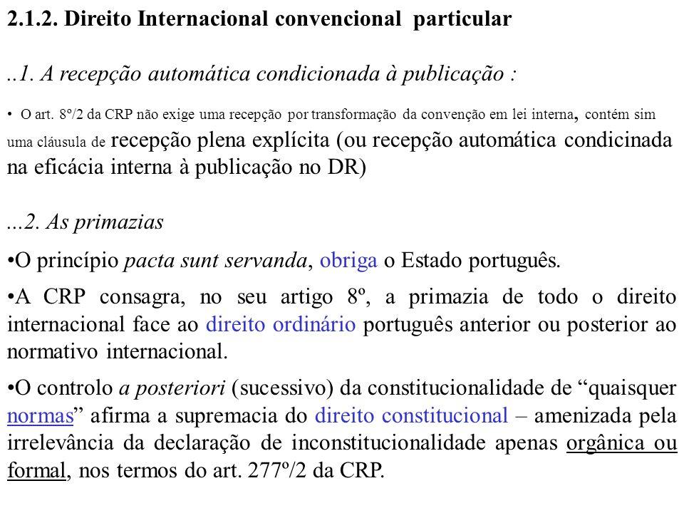 2.1.2. Direito Internacional convencional particular