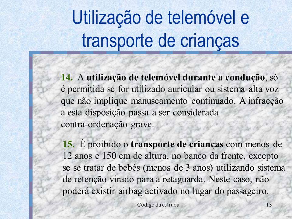 Utilização de telemóvel e transporte de crianças