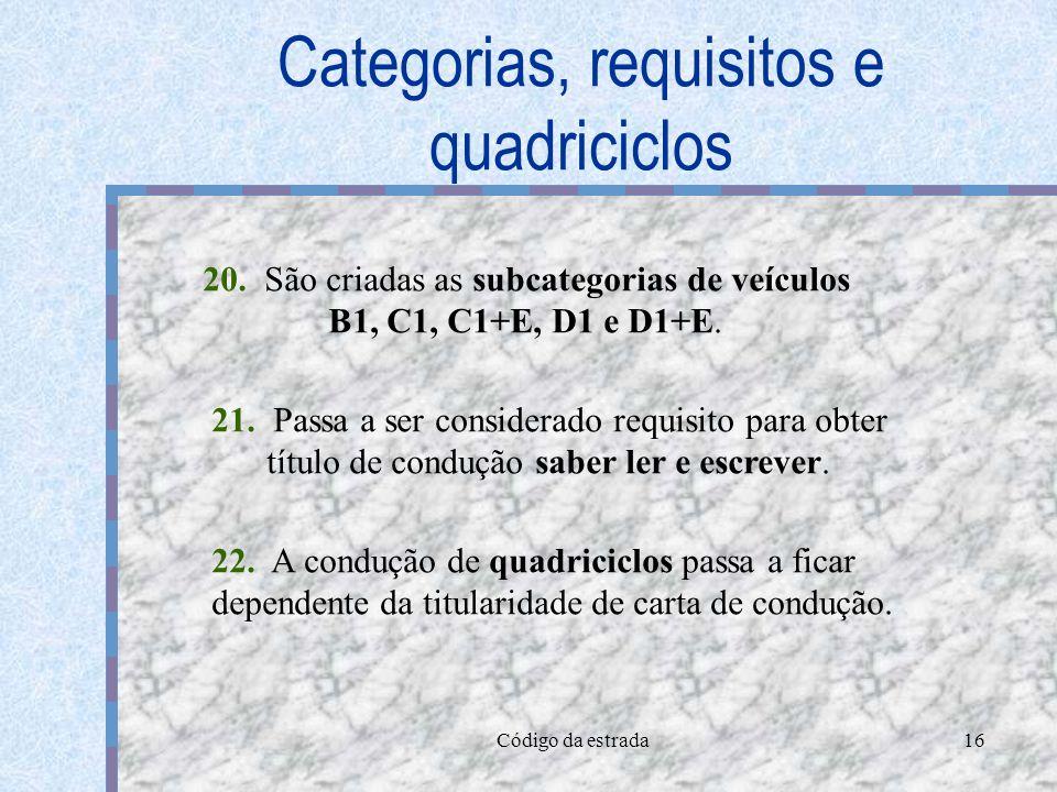 Categorias, requisitos e quadriciclos
