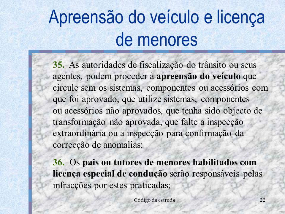 Apreensão do veículo e licença de menores