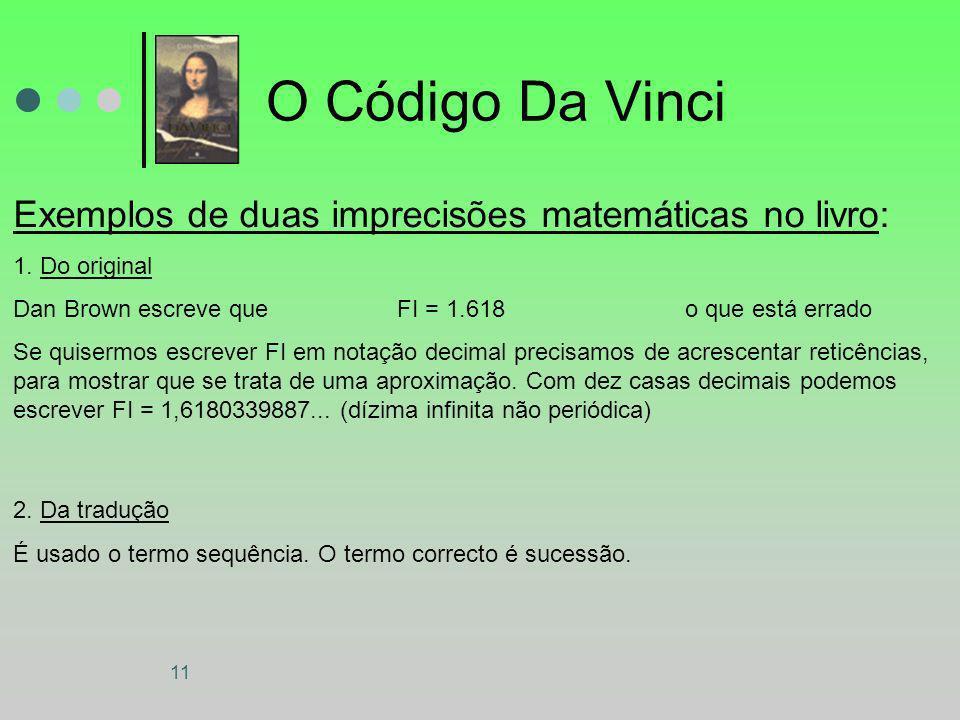 O Código Da Vinci Exemplos de duas imprecisões matemáticas no livro: