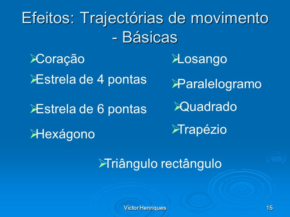 Efeitos: Trajectórias de movimento - Básicas