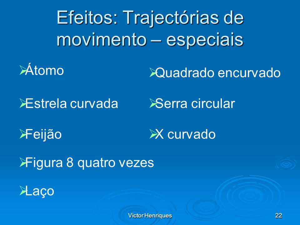 Efeitos: Trajectórias de movimento – especiais
