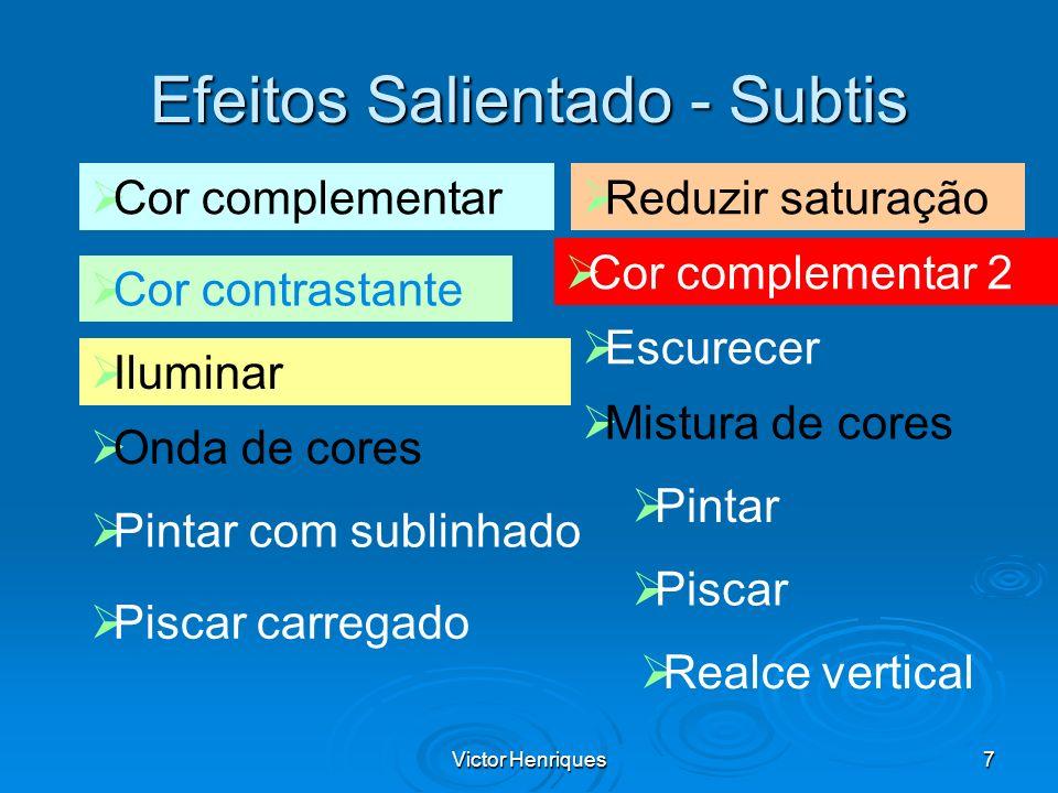 Efeitos Salientado - Subtis