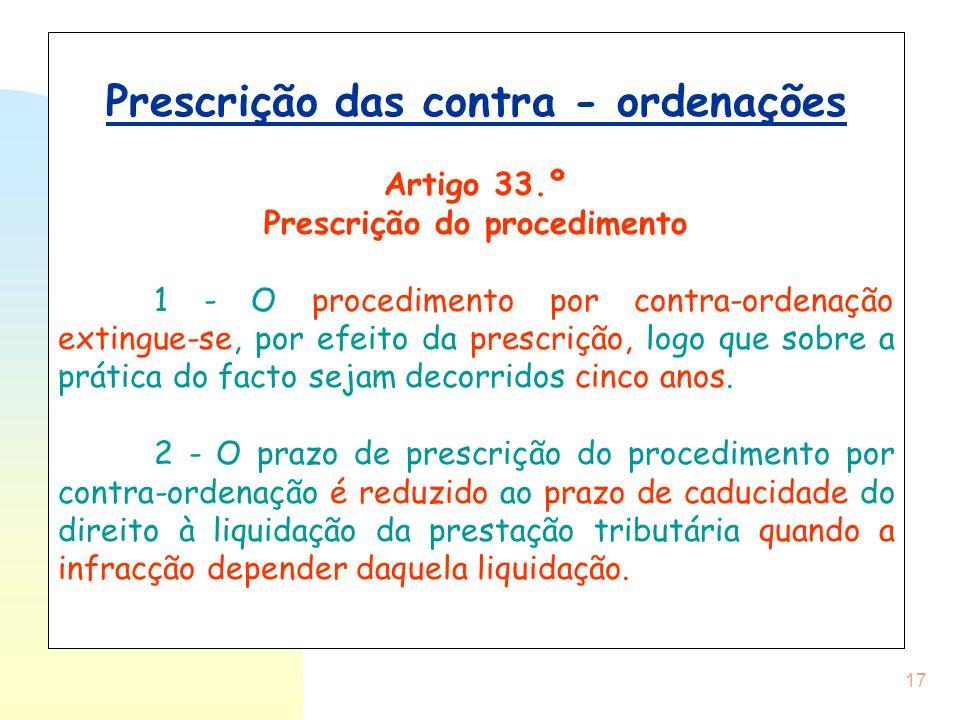 Prescrição das contra - ordenações Prescrição do procedimento