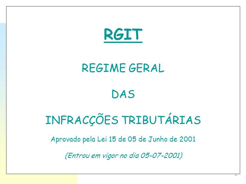 RGIT REGIME GERAL DAS INFRACÇÕES TRIBUTÁRIAS