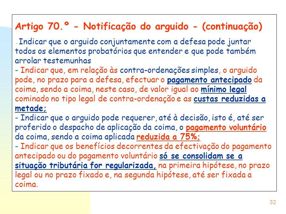 Artigo 70.º - Notificação do arguido - (continuação)