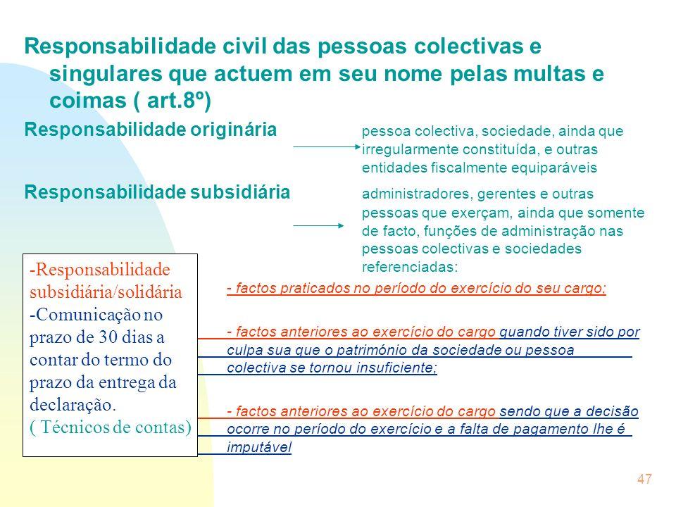 26-03-2017 Responsabilidade civil das pessoas colectivas e singulares que actuem em seu nome pelas multas e coimas ( art.8º)
