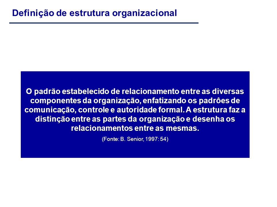 Definição de estrutura organizacional