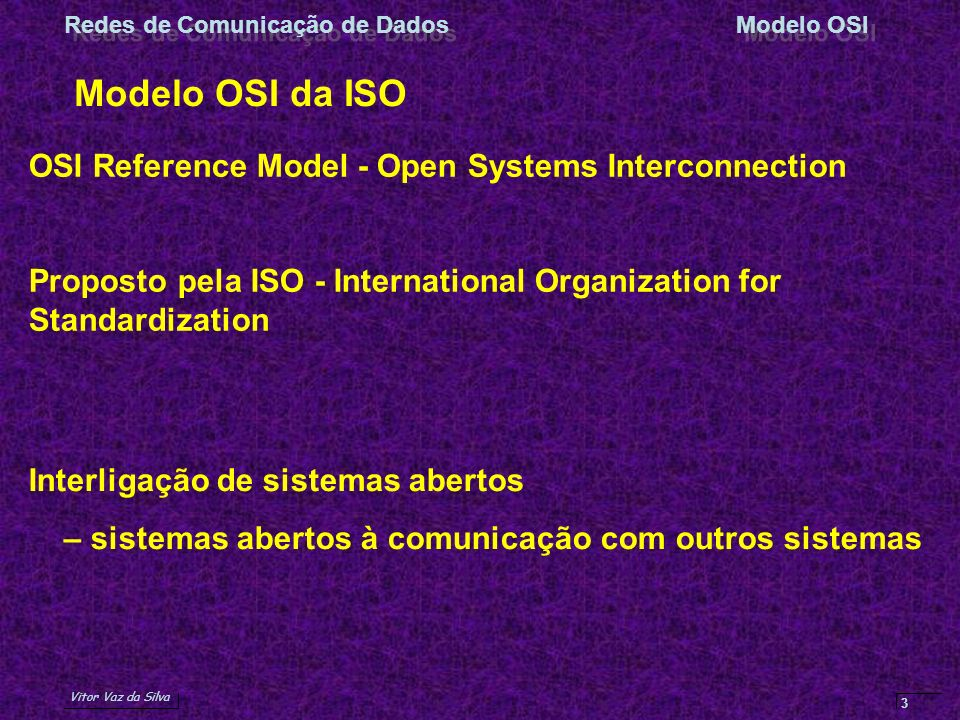 Modelo OSI da ISO OSI Reference Model - Open Systems Interconnection