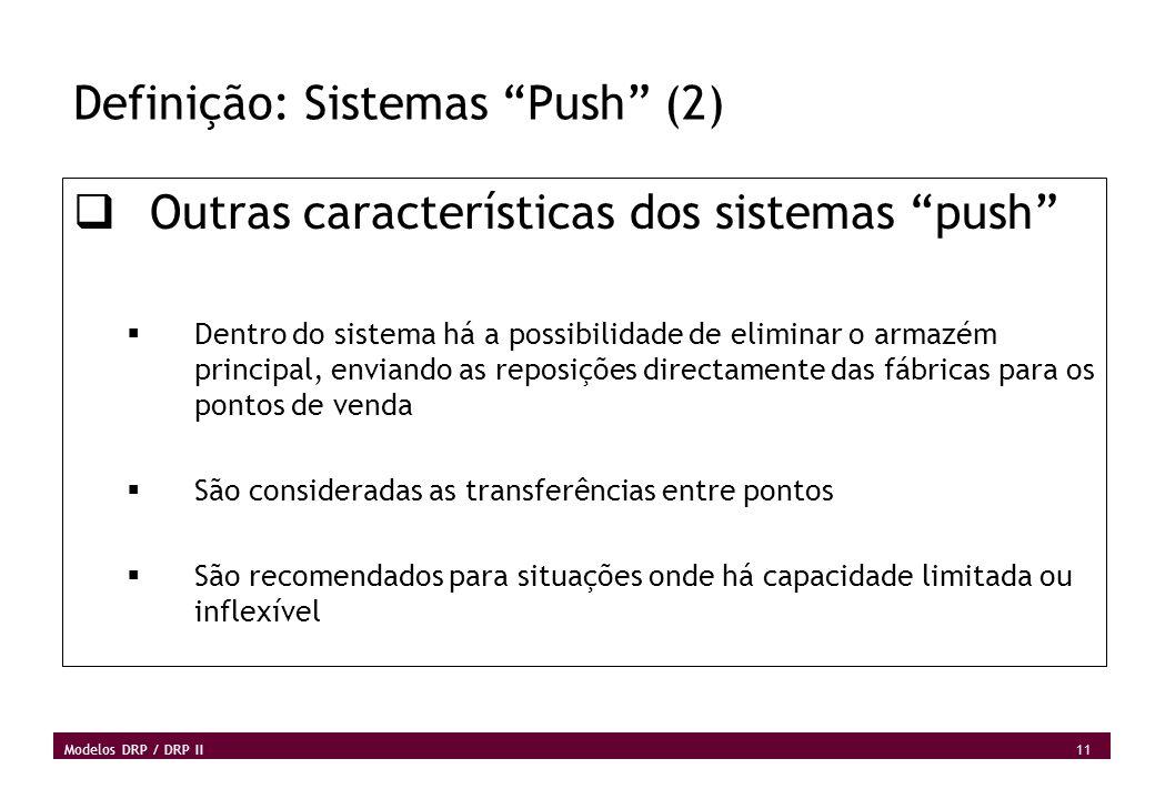 Definição: Sistemas Push (2)