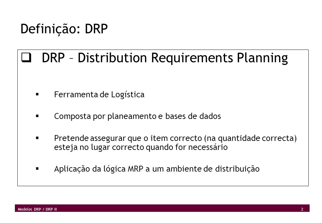 DRP – Distribution Requirements Planning