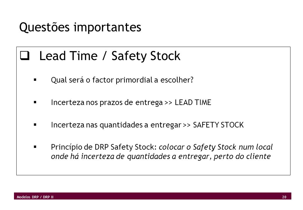 Lead Time / Safety Stock