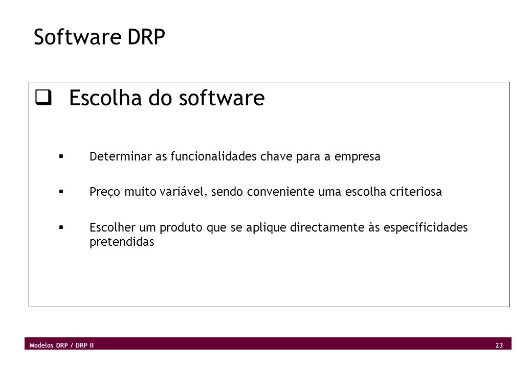 Software DRP Escolha do software