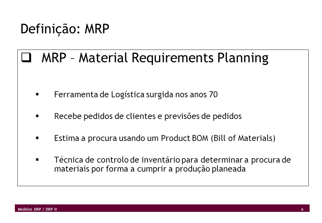 MRP – Material Requirements Planning