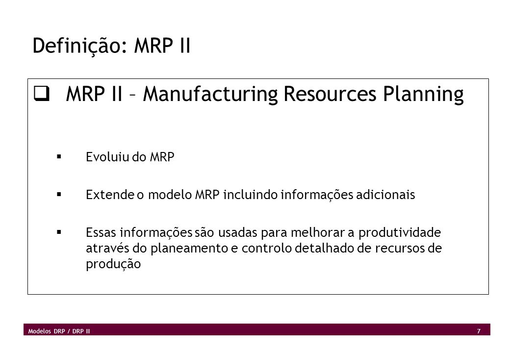 MRP II – Manufacturing Resources Planning