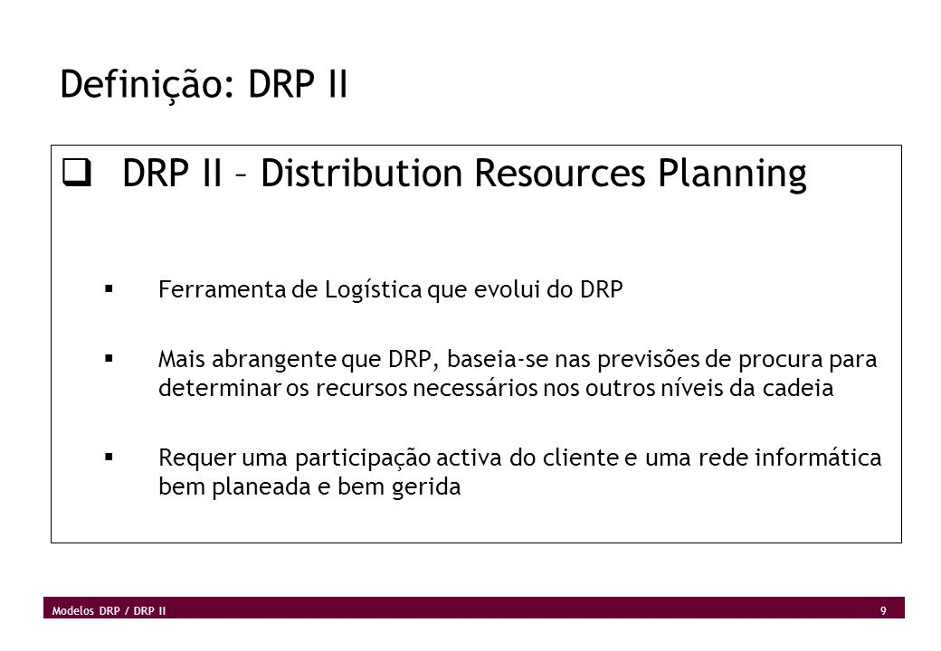 DRP II – Distribution Resources Planning