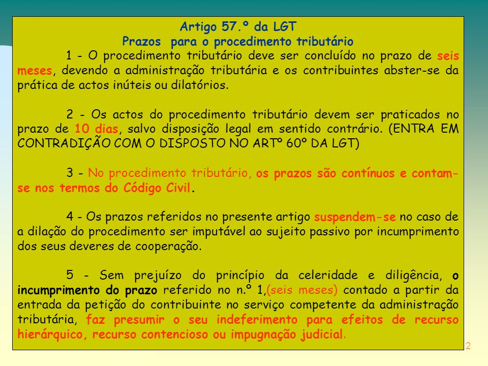 Artigo 57.º da LGT Prazos para o procedimento tributário