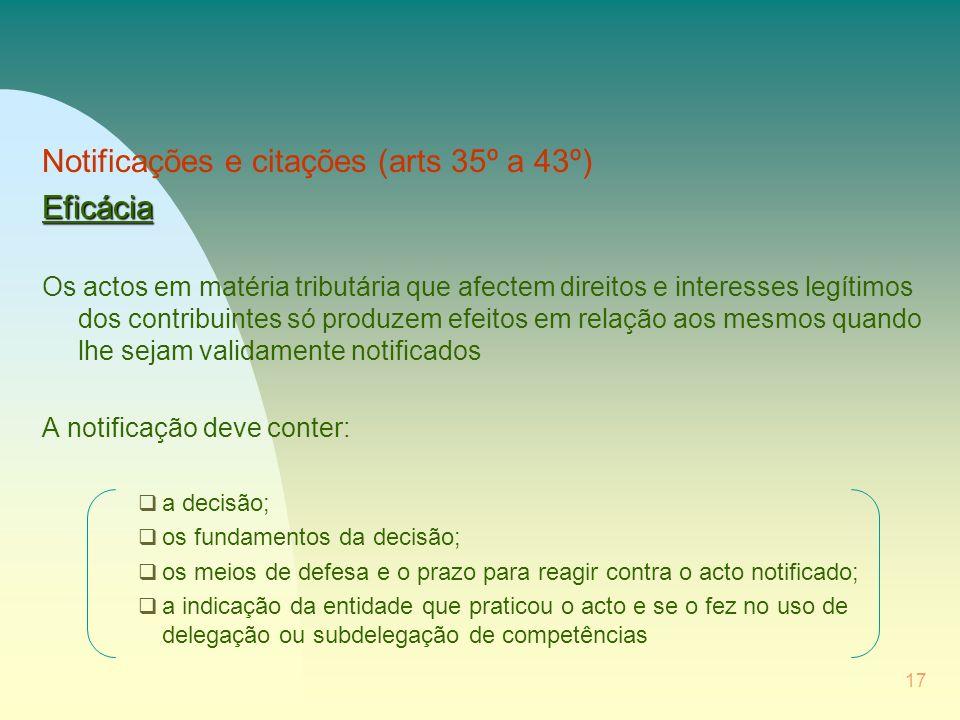 Notificações e citações (arts 35º a 43º) Eficácia