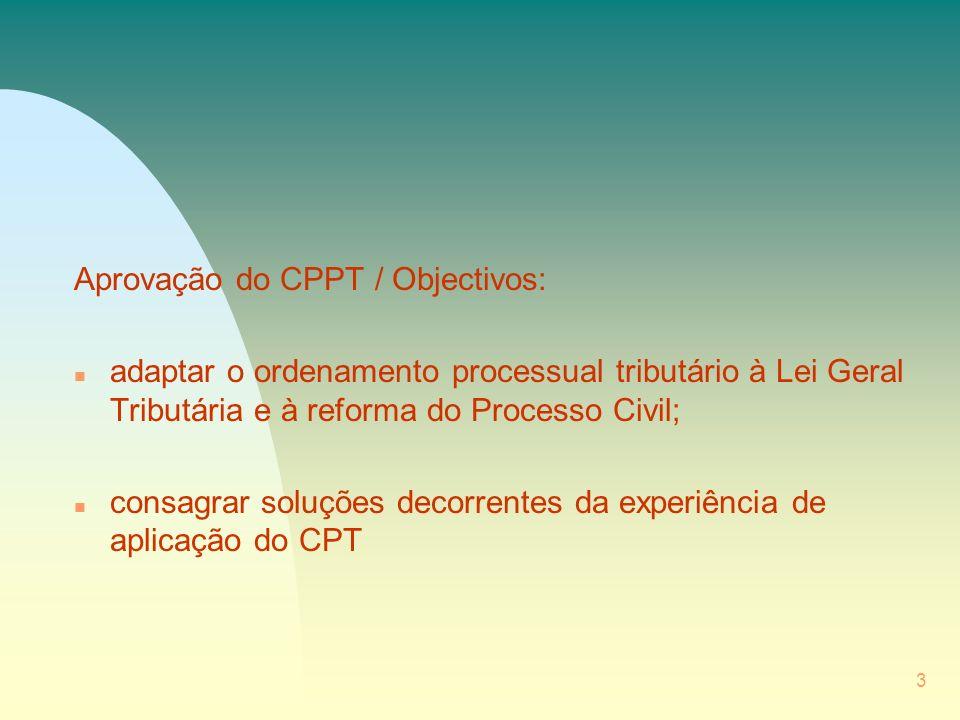 Aprovação do CPPT / Objectivos: