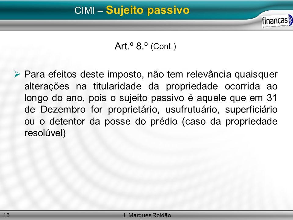 CIMI – Sujeito passivo Art.º 8.º (Cont.)