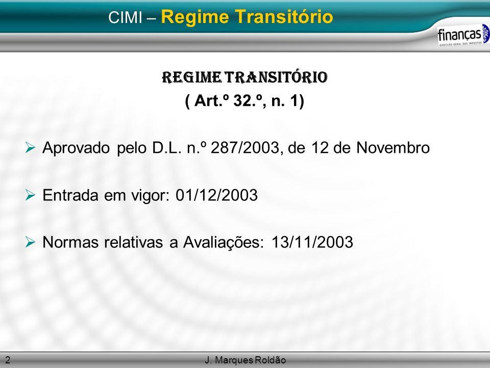 CIMI – Regime Transitório