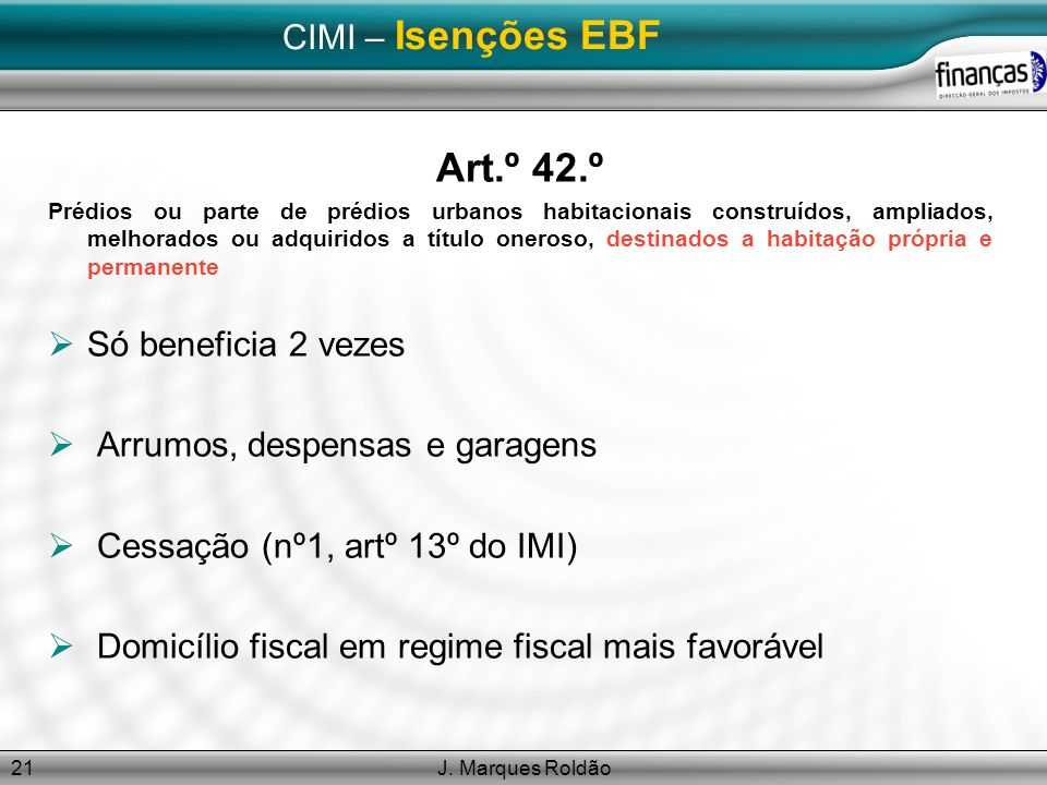 Art.º 42.º CIMI – Isenções EBF Só beneficia 2 vezes