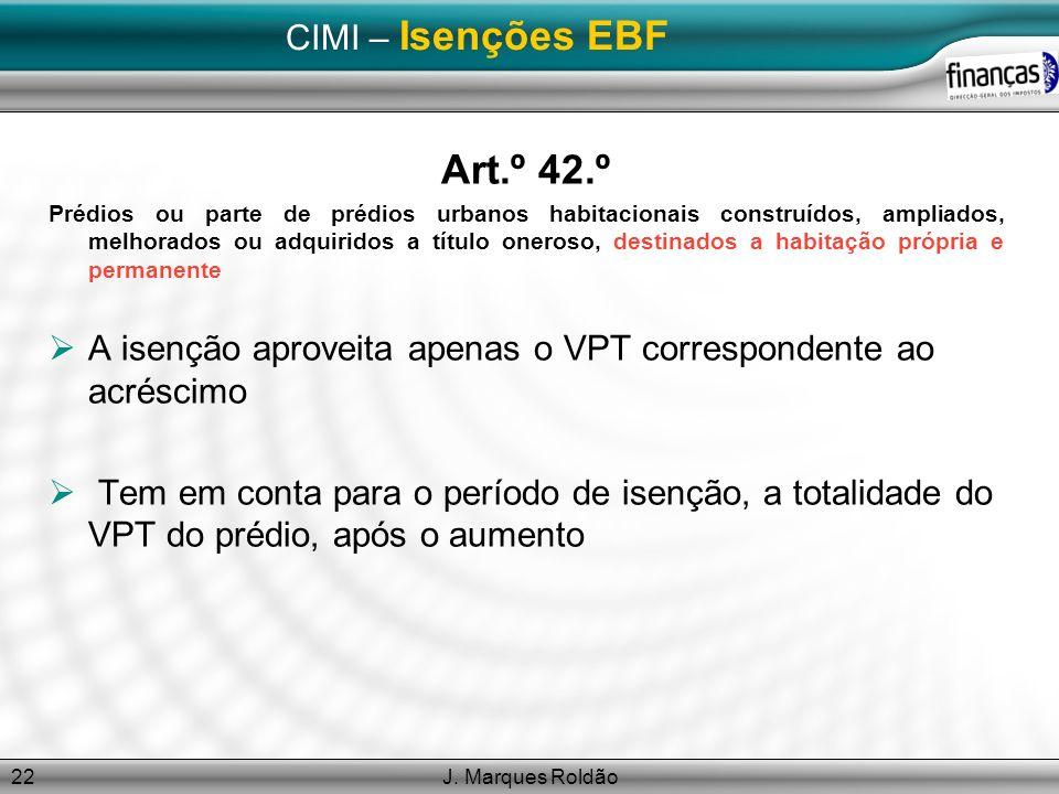 Art.º 42.º CIMI – Isenções EBF