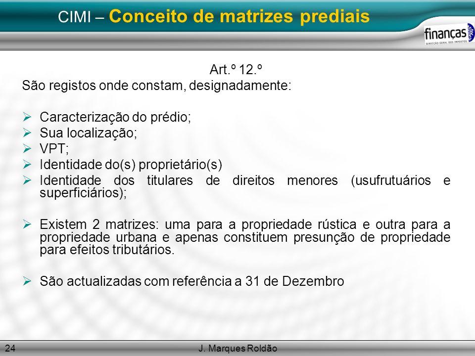 CIMI – Conceito de matrizes prediais