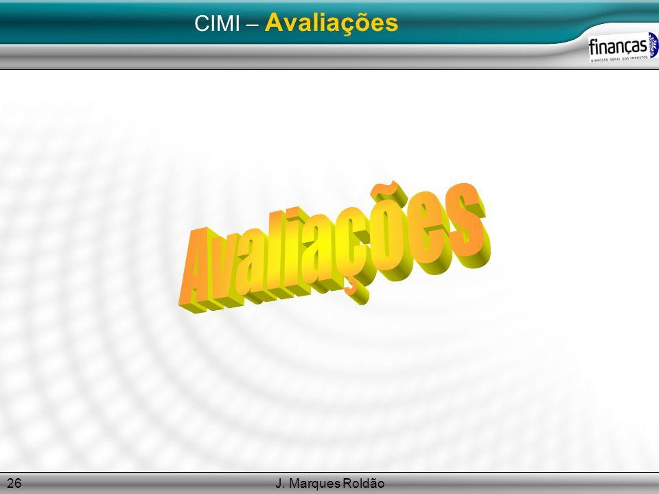 CIMI – Avaliações Avaliações J. Marques Roldão