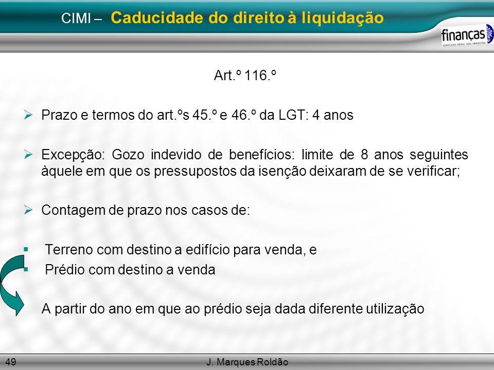 CIMI – Caducidade do direito à liquidação
