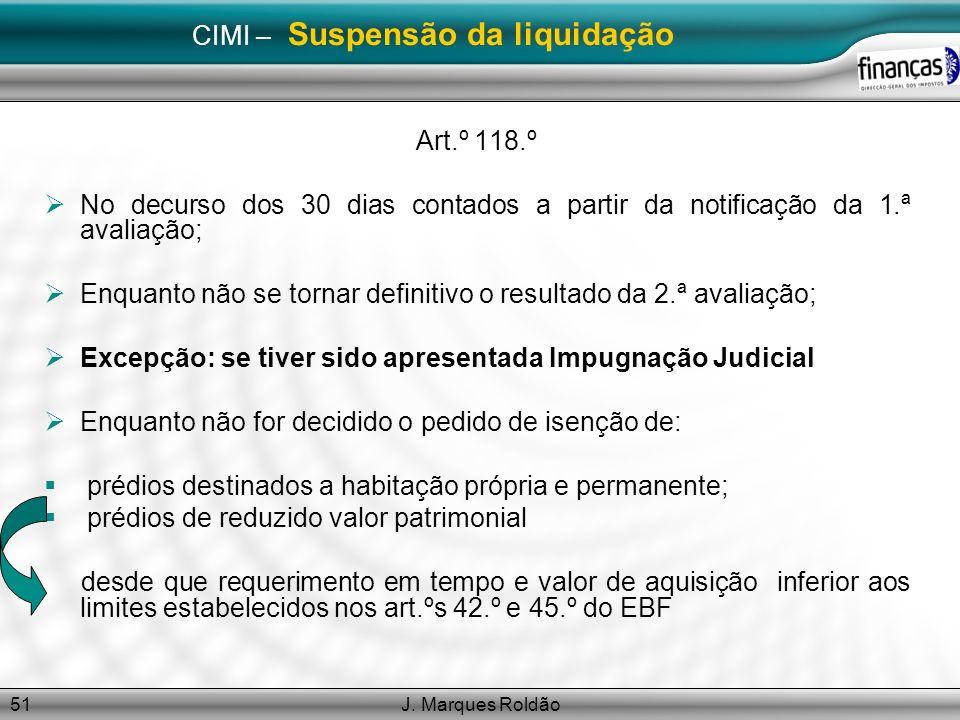 CIMI – Suspensão da liquidação