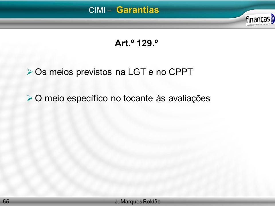 Os meios previstos na LGT e no CPPT