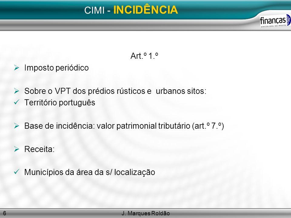 CIMI - INCIDÊNCIA Art.º 1.º Imposto periódico