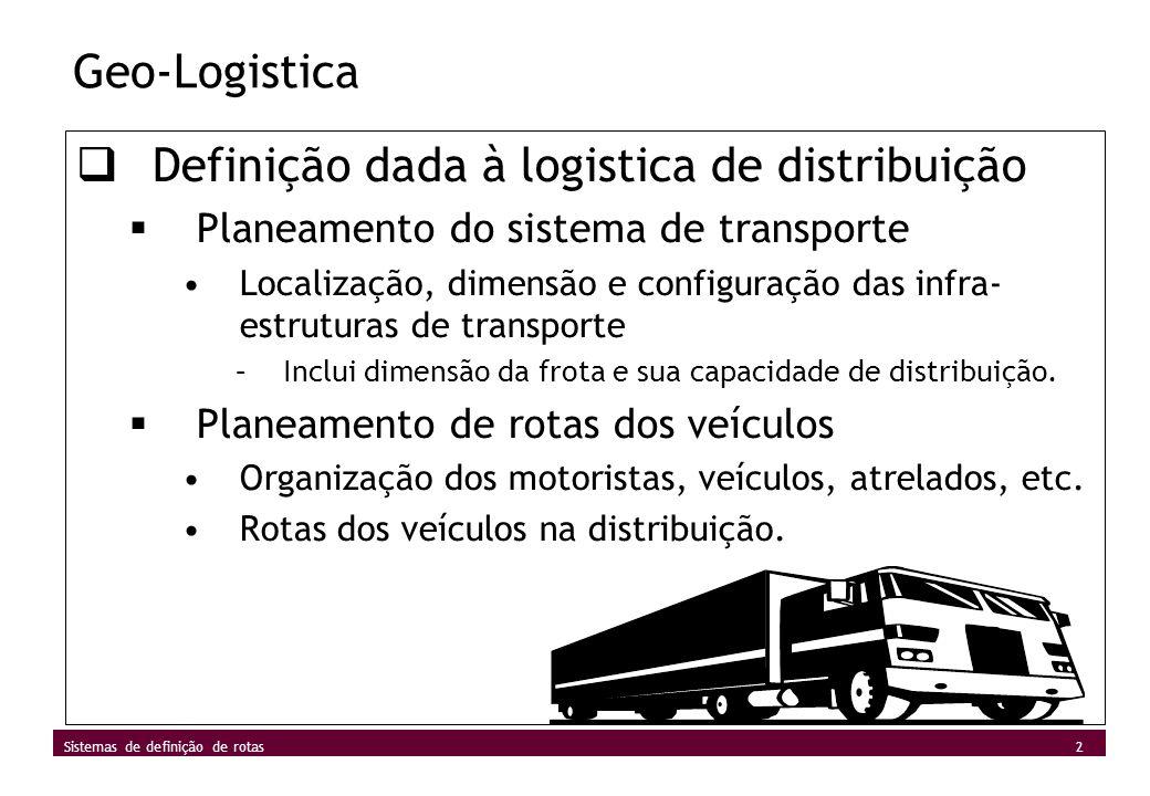 Definição dada à logistica de distribuição