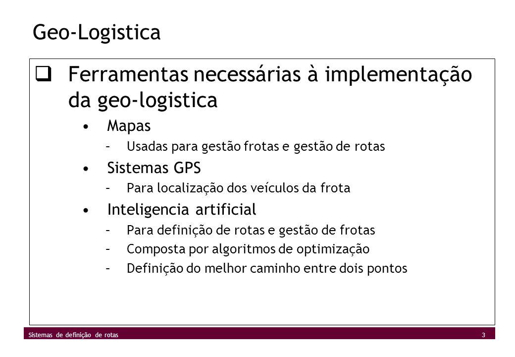 Ferramentas necessárias à implementação da geo-logistica