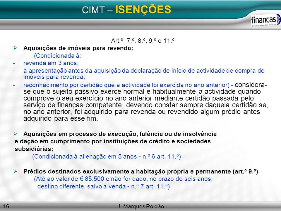 CIMT – ISENÇÕES Art.º 7.º, 8.º, 9.º e 11.º