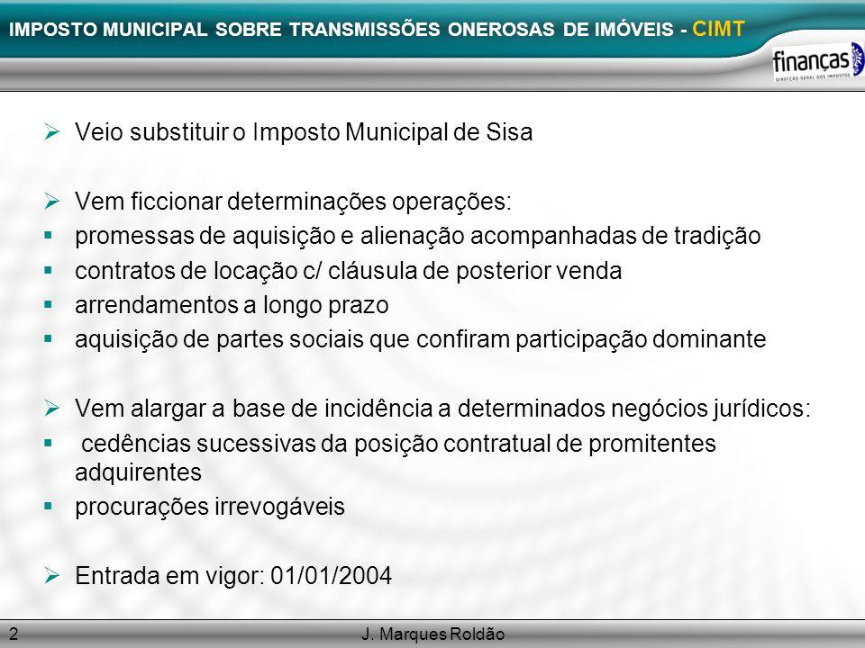 IMPOSTO MUNICIPAL SOBRE TRANSMISSÕES ONEROSAS DE IMÓVEIS - CIMT