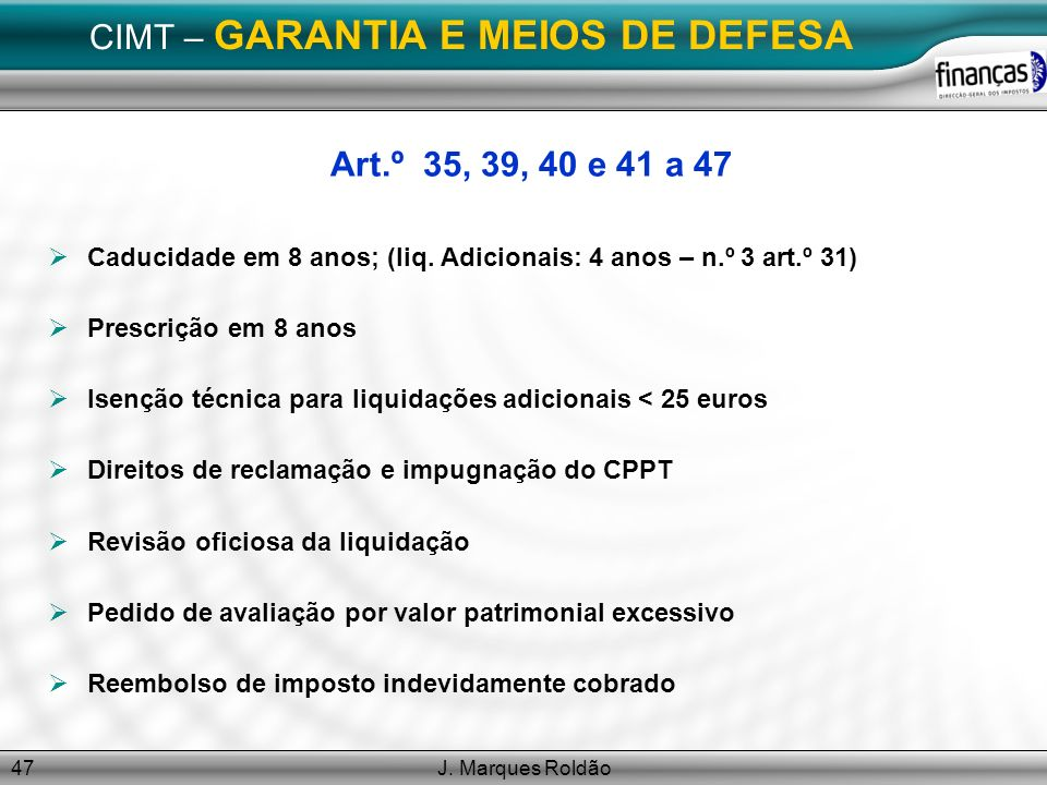CIMT – GARANTIA E MEIOS DE DEFESA