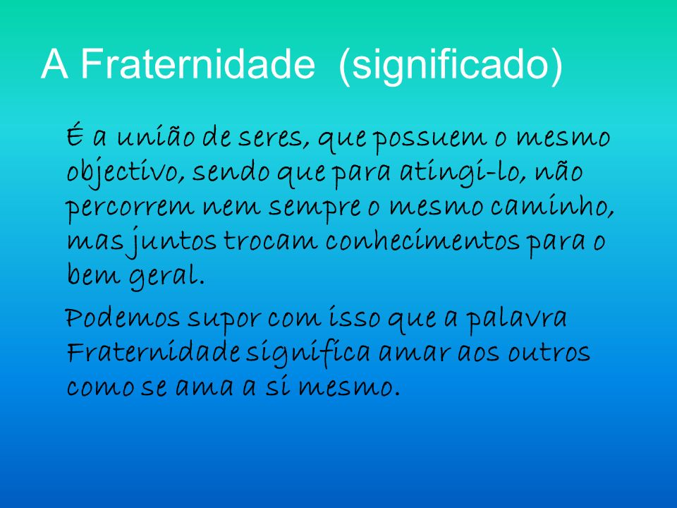 A Fraternidade (significado)