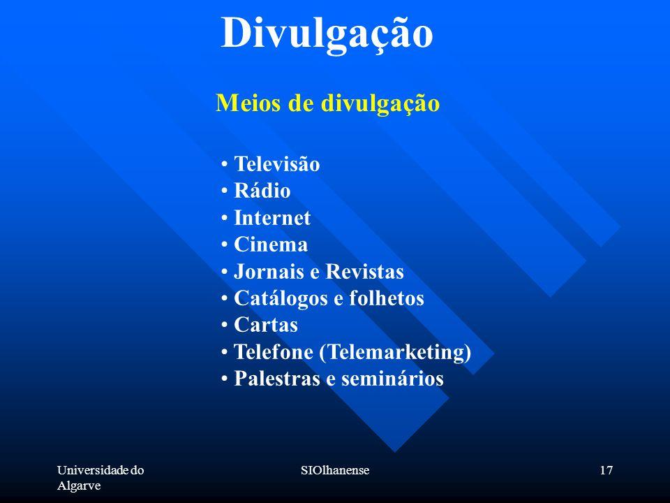 Divulgação Meios de divulgação Televisão Rádio Internet Cinema